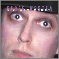 I'm NOt Crazy CD Cover